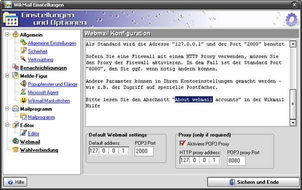 """Falls Sie einen Router verwenden, müssen Sie im Menü Werkzeuge/Einstellungen und Optionen auf den punkt Webmail klicken. Setzen Sie hier nun Häkchen """"Aktiviere POP3 Proxy""""."""