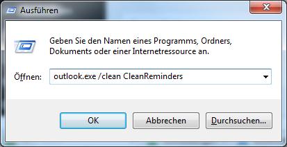 Starten von Outlook mit dem Schalter Clean Reminders unter Windows 7. (beachten Sie das Leerzeichen im obigen Befehl).